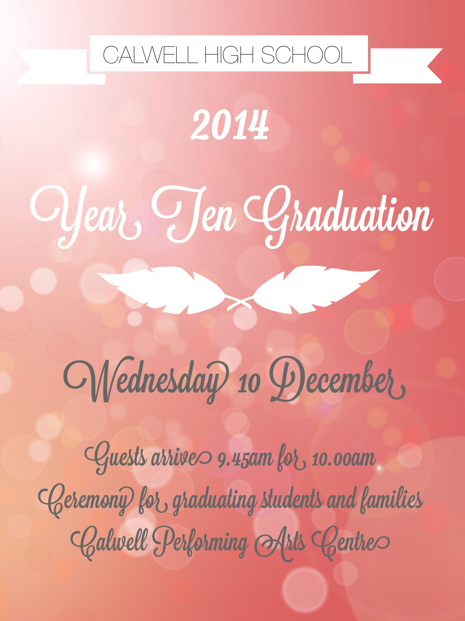 2014 Year Ten Graduation Wednesday 10 December 9.45am